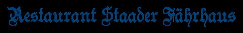 Logo - Restaurant Staader Fährhaus